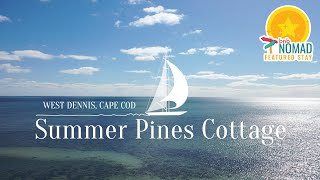 Featured Stay | Summer Pines Cottage On Cape Cod