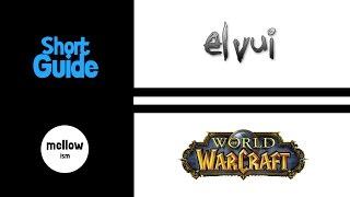 ElvUI GUIDE - Pąrt 3: BAGS, BUFFS, CHAT, DATAPANELS