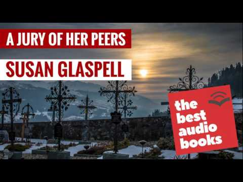 an analysis of characters in a jury of her peers by susan glaspell Certainly such is the case in susan glaspell's story a jury of her peers here we see a richness of characterization and setting that is elusive at first reading, but becomes clearer as the story evolves.