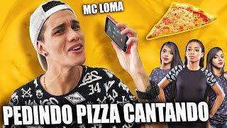 Baixar PEDINDO PIZZA CANTANDO MC LOMA ENVOLVIMENTO ‹ Danilo Vieira ›
