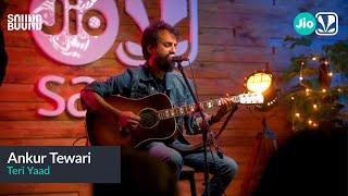 Ankur Tewari - Teri Yaad | SoundBound