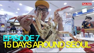 Melantak King Crab Sampai RM733 | 15 Days Around Seoul : Episode 7
