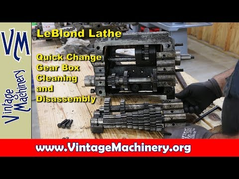 LeBlond Lathe Restoration - Part 5:  Quick Change Gear Box Cleaning and Disassembly
