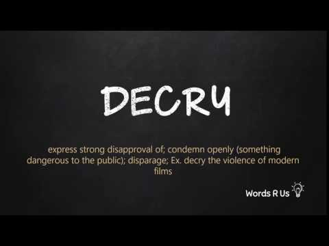 How to Pronounce DECRY in American English