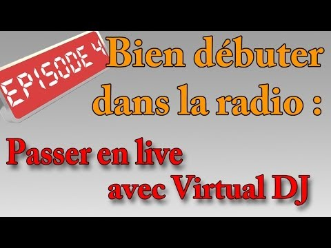 Tuto Radio : Live avec Virtual DJ