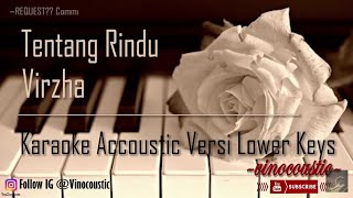 Download Virzha - Tentang Rindu Karaoke Akustik Versi Lower Keys