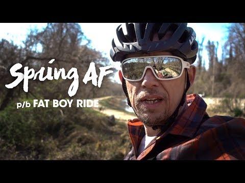 SPRING AF p/b Fat Boy Ride - The Ride