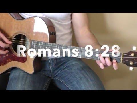 Romans 8:28 Worship Song