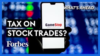Will GameStop Trading Frenzy Cause A New Tax On Stock Trades? - Steve Forbes | What's Ahead | Forbes