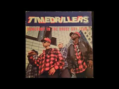 timedrillers   sombody in the house say yeah   p+p mix