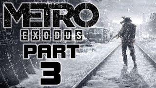 "Metro Exodus - Let's Play - Part 3 - ""The Volga"" | DanQ8000"
