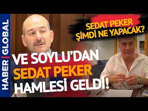 Sedat Peker'e ŞOK! Süleyman Soylu'dan Sedat Peker Hamlesi!