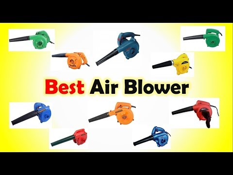 Best Air Blower in India with Price 2019 | Top 10 Electric Portable Air Blowers