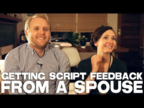 Getting Script Feedback From A Spouse By Thomas Beatty & Rebecca Fishman