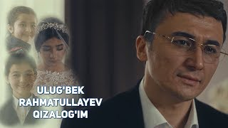 Ulug'bek Rahmatullayev - Qizalog'im | Улугбек Рахматуллаев - Кизалогим
