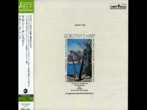 Dorothy Ashby - By The Time I Get To Phoenix