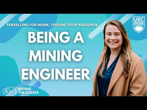 Why Mining Engineering? Careers as an Engineer In Training in Canada