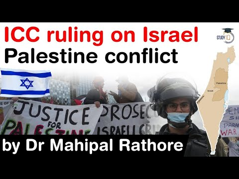 Israel Palestine Conflict - International Criminal Court Ruling On Israel Palestine Issue Explained