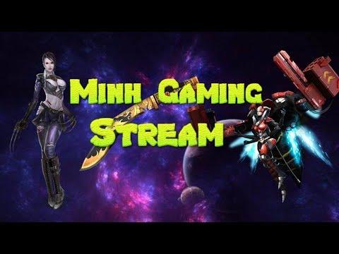 [Live Streaming Game Truy Kích] Giao Lưu Cùng Minh Gaming ✔