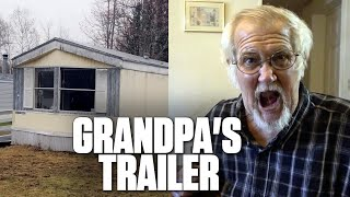 WHERE IS GRANDPA'S TRAILER?!