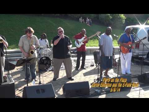 Party On The Plaza Leroy Ellington and the E-Funk Band 5/8/14