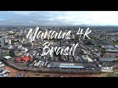 Manaus 4K - Projeto Brasil 4K 1