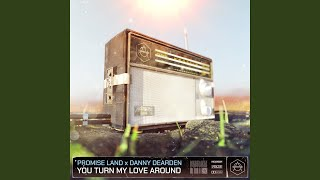 Play You Turn My Love Around