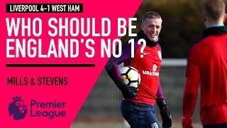 Who should be England's No 1? | Liverpool 4-1 West Ham | Astro SuperSport