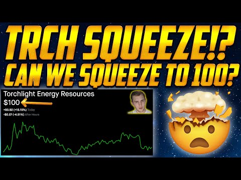TRCH Stock Short Squeeze to $100? . . 💣🚀 Torchlight Predictions (Crazy)🔥