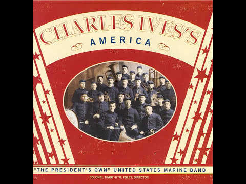 """IVES Country Band March - """"The President's Own"""" U.S. Marine Band"""
