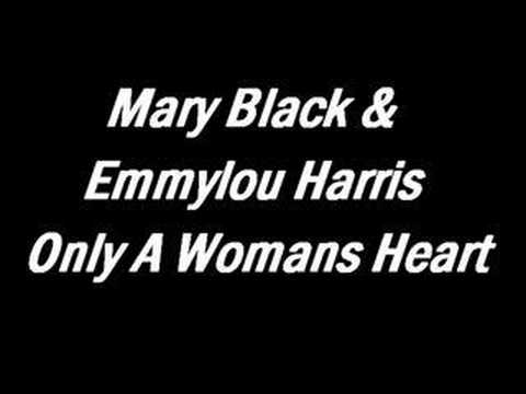 Mary Black - Only A Womans Heart