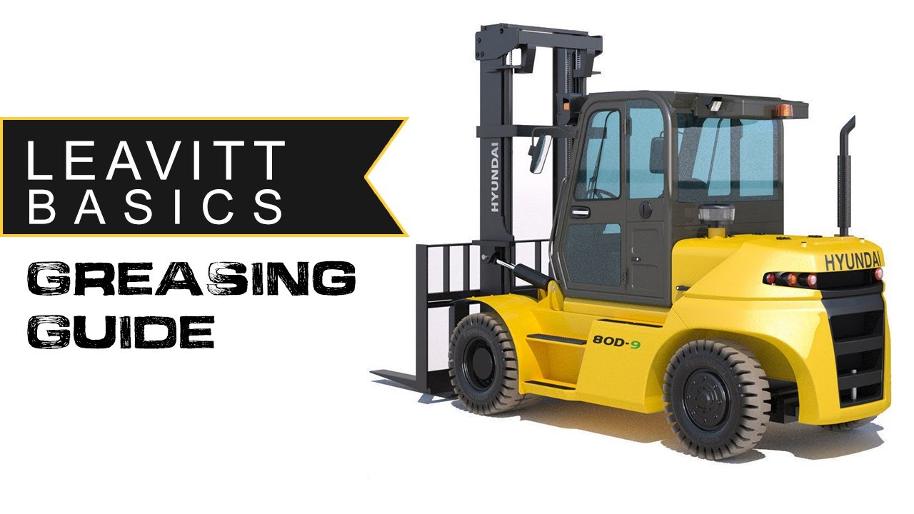 How and Why you Should Grease Your Forklift
