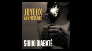 Sidiki diabaté joyeux anniversaire