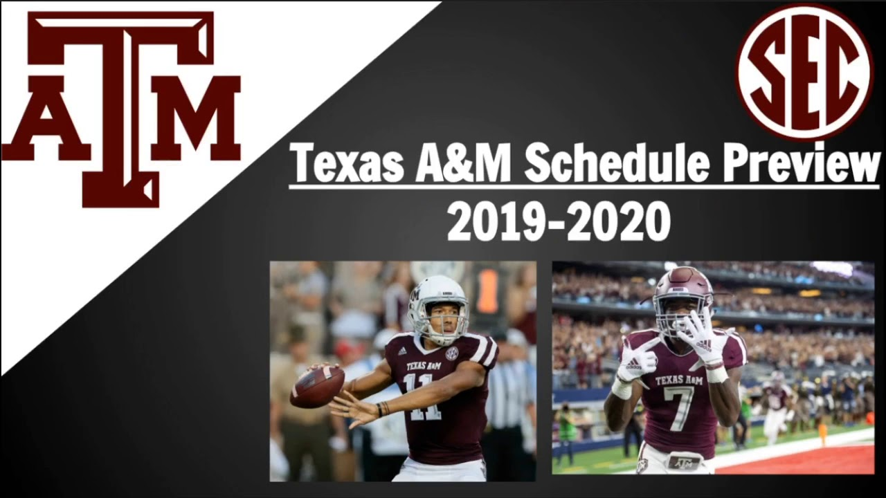 2020 Texas Football Schedule Texas A&M Football Schedule Preview 2019   YouTube