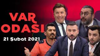 Fenerbahçe'de Erol Bulut tartışmaları - Ertem Şener ile VAR Odası - 21 Şubat 2021