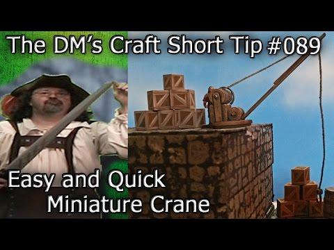 Miniature Crane Model for Table Top Games (DM's Craft/ Short Tip #89)
