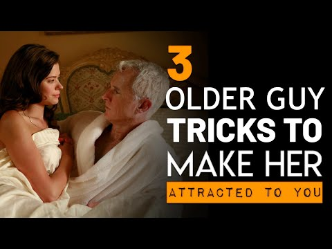 """3 """"Older Guy"""" Attraction Tricks   Conversations That Attract Younger Women"""