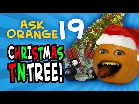 Annoying Orange - Ask Orange #19: Christmas T-N-TREE!