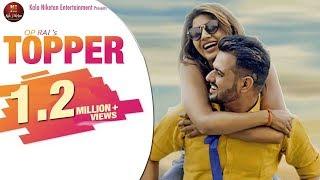 TOPPER 2018 I New Haryanvi Song I VRaj Bandhu | Sonika Singh & Mandeep Rana | Raj Mawer I OP Rai