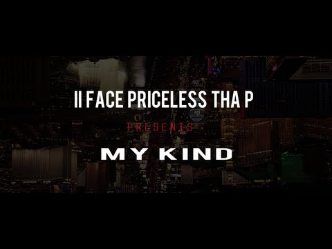 II Face Priceless Tha P feat. Various Vegas Artists - My Kind [Official Video]