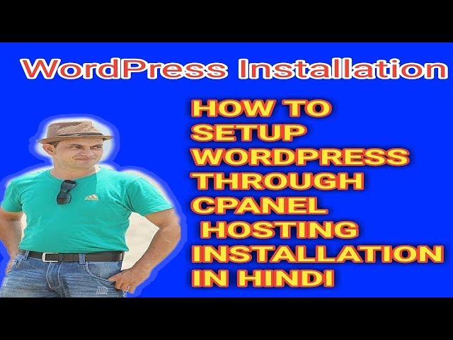 How to Setup Wordpress through CPanel Hosting Installation In Hindi