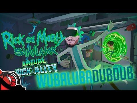 WUBALUBA DUB DUB | RICK & MORTY Virtual Rick-Ality | Htc Vive Gameplay