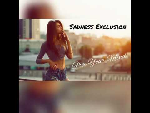 Free Your Mind - Sadness Exclusion