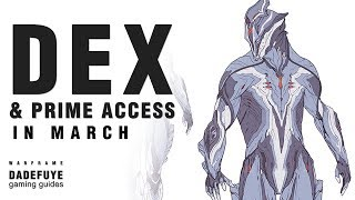 Warframe - March 2018 | DEXcalibur . Prime Access . Deluxe & Other Skins . (UMBRA?)