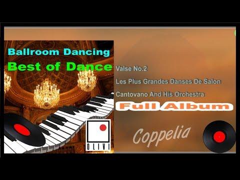 BALLROOM DANCING IN PARIS - DANCE DE SALON - 1H30 FULL ALBUM - COPPELIA OLIVI