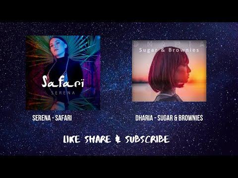 Dharia - Sugar & Brownies X Serena - Safari Remix Video
