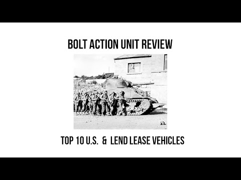 Top 10 U.S. and Lend Lease vehicles for Bolt Action