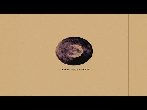 Caspian - Waking Season [Full Album]