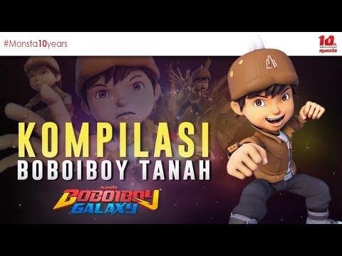 KOMPILASI BOBOIBOY TANAH - BOBOIBOY GALAXY