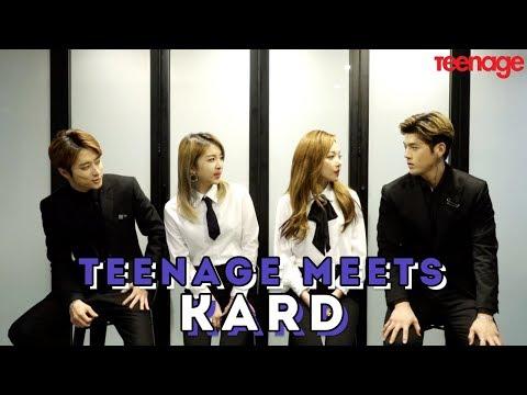 KARD = Korea Artiste Really Dangerously Full Of Swag?! | TEENAGE